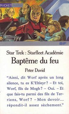 Baptême du Feu [TNG, 1993] Bapteme-du-feu-peter-david-star-trek