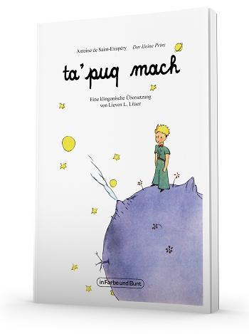 """""""Le Petit Prince"""" d'Antoine de Saint-Exupéry... en Klingon ! [2018] Petit_prince_klingon_star_trek"""