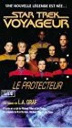 Le protecteur [VOY;1995] Protecteur