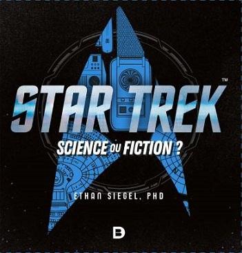 Star Trek : Science ou Fiction ? (2017) Treknologie